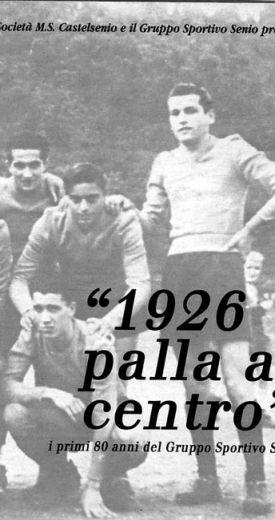 1926, PALLA AL CENTRO