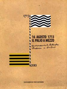 16 AGOSTO 1713 - IL PALIO A MEZZO