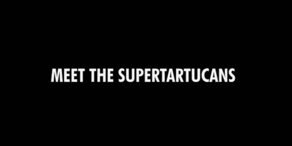 Meet the Supertartucans